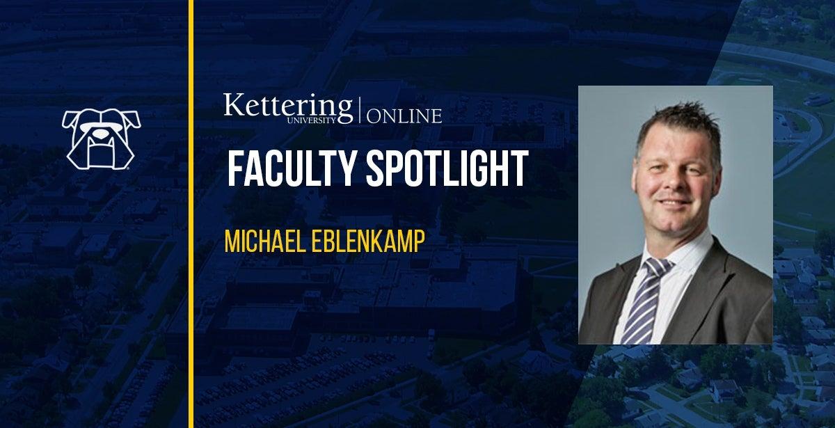 Faculty Spotlight: Michael Eblenkamp